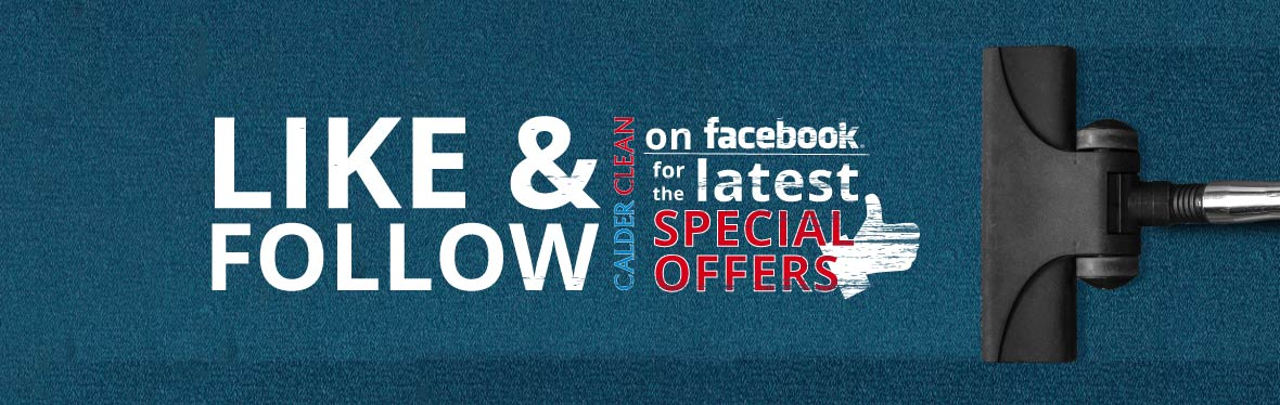 Like & Follow Calder Clean on Facebook for the latest Special Offers